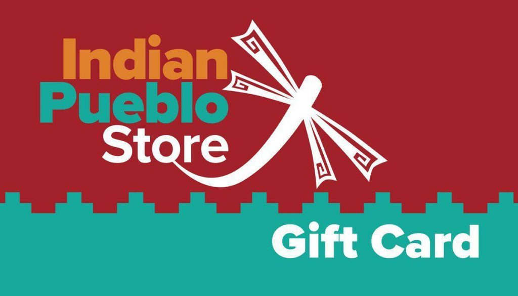 Gift card to the Indian Pueblo Store