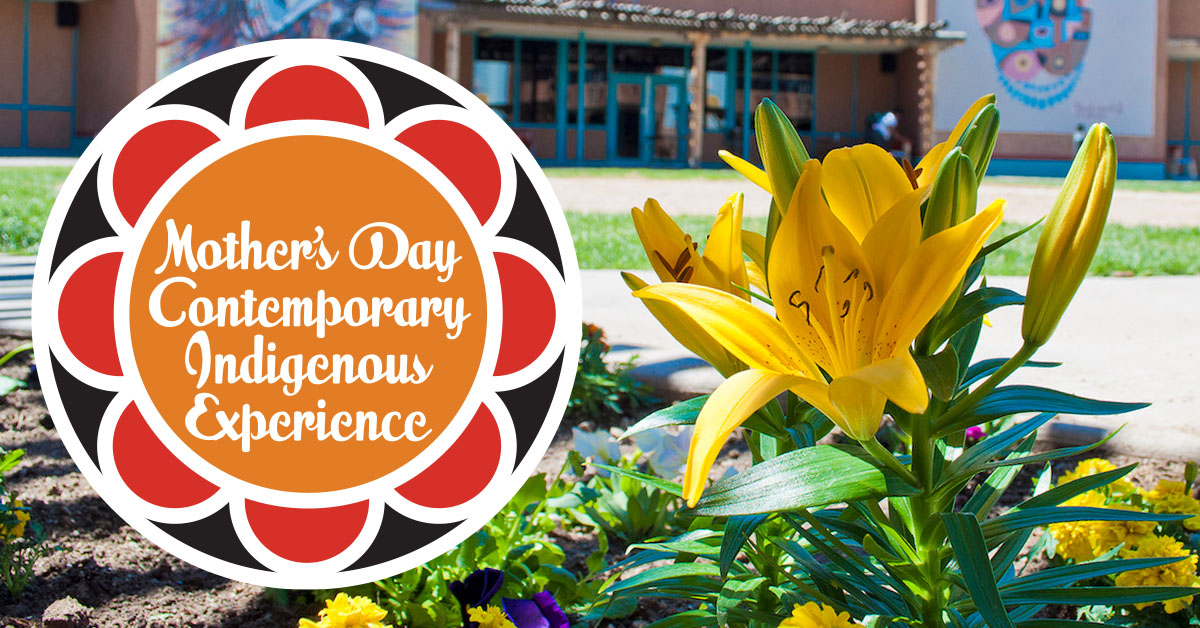 Mother's Day at the Indian Pueblo Cultural Center