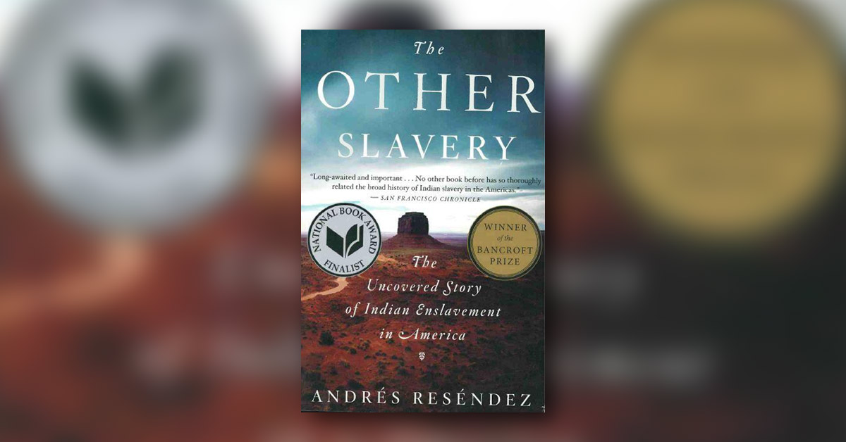 Pueblo Book Club: The Other Slavery: The Uncovered Story of Indian Enslavement in America